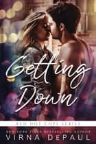Getting Down ebook by