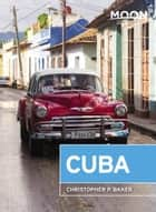 Moon Cuba ebook by Christopher P. Baker
