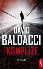 Der Komplize ebook by David Baldacci, Uwe Anton