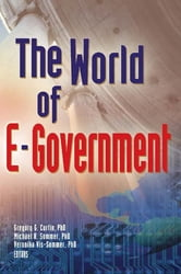 World Of E-Government, The ebook by Gregory G. Curtin,Michael Sommer,Veronika Vis-Sommer