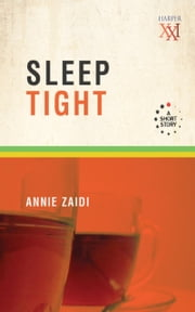 Sleep Tight ebook by Annie Zaidi