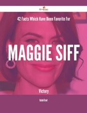 42 Facts Which Have Been Favorite For Maggie Siff Victory ebook by Rachel Grant