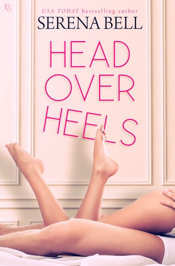Head Over Heels - A Novel ebook by Serena Bell