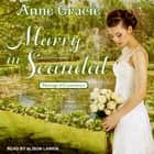 Marry in Scandal audiobook by Anne Gracie