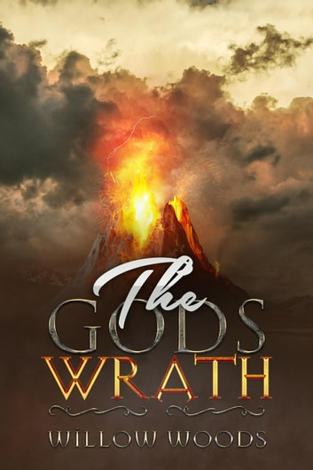 The Gods' Wrath ebook by Willow Woods - Rakuten Kobo