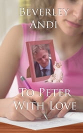 To Peter with Love ebook by Beverley Andi