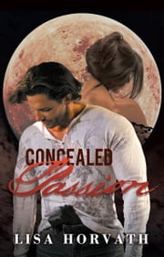 Concealed Passion ebook by Lisa Horvath