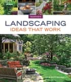 Landscaping Ideas that Work ebook by Julie Moir Messervy