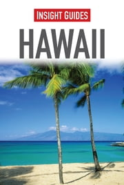 Insight Guides: Hawaii ebook by Insight Guides