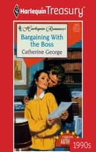 Bargaining With The Boss ebook by Catherine George