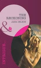 The Reckoning (Mills & Boon Intrigue) (Mystere Parish, Book 1) ebook by Jana DeLeon