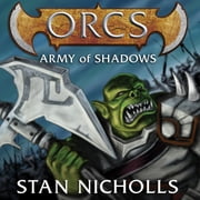 Orcs: Army of Shadows audiobook by Stan Nicholls