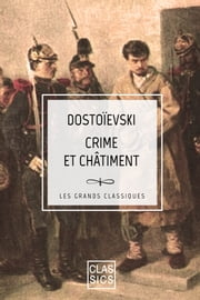 Crime et Châtiment ebook by Fiodor Mikhaïlovitch Dostoïevski