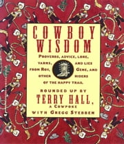 Cowboy Wisdom ebook by Denis Boyles