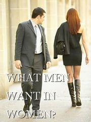 What men want in women ebook by Ken Williams