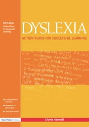 Dyslexia - Action Plans for Successful Learning ebook by Glynis Hannell