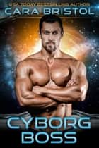 Cyborg Boss ebook by
