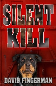 Silent Kill ebook by David A. Fingerman