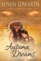 Autumn Dreams ebook by Susan Edwards