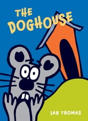 The Doghouse ebook by Jan Thomas