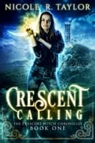 Crescent Calling ebook by Nicole R. Taylor