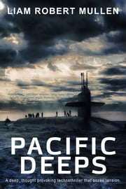 Pacific Deeps ebook by Liam Robert Mullen