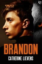 Brandon ebook by Catherine Lievens