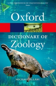 A Dictionary of Zoology ebook by Michael Allaby