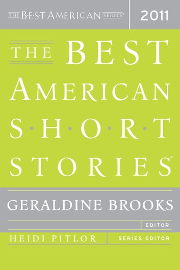 The Best American Short Stories 2011 - The Best American Series ebook by