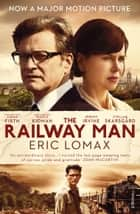 The Railway Man ebook by Eric Lomax