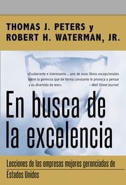 En busca de la excelencia ebook by Tom Peters,Robert H. Waterman, Jr.