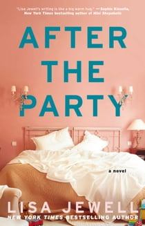 After the Party - A Novel ebook by Lisa Jewell