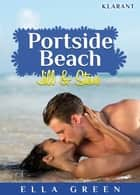 Portside Beach. Jill und Steve ebook by Ella Green
