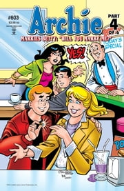 Archie #603 ebook by Michael Uslan,Stan Goldberg,Bob Smith,Jack Morelli,Glenn Whitmore