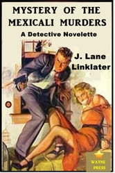 Mystery of the Mexicali Murders ebook by J. Lane Linklater