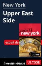 New York - Upper East Side ebook by Collectif Ulysse