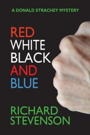 Red, White, Black and Blue ebook by Richard Stevenson