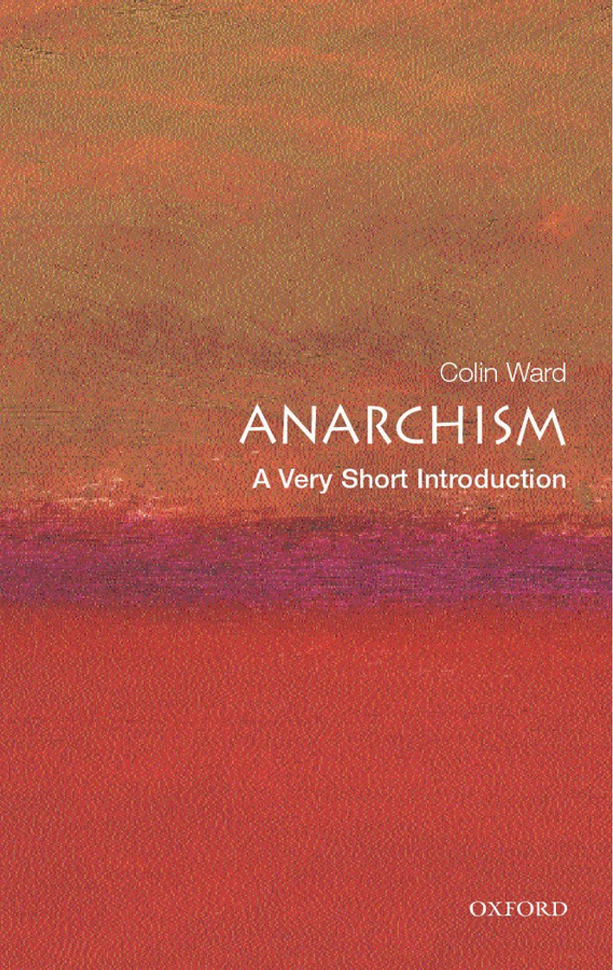 Anarchism a very short introduction ebook by colin ward anarchism a very short introduction ebook by colin ward 9780191577987 rakuten kobo fandeluxe Ebook collections