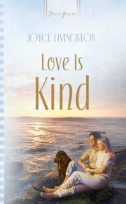 Love Is Kind ebook by Joyce Livingston