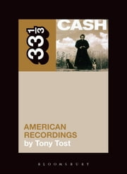 Johnny Cash's American Recordings ebook by Tony Tost