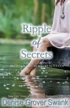 Ripple of Secrets ebook by Denise Grover Swank