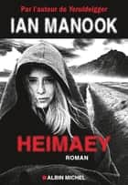 Heimaey ebook by Ian Manook