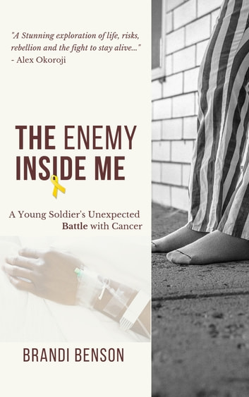 The Enemy Inside Me ebook by Brandi Benson
