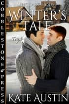 Winter's Tale ebook by Kate Austin