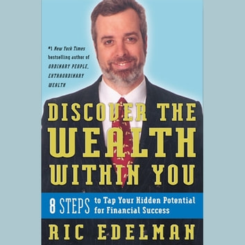 Discover the Wealth Within You audiobook by Ric Edelman