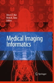 Medical Imaging Informatics ebook by