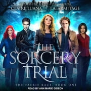 The Sorcery Trial audiolibro by J.A. Armitage, Claire Luana