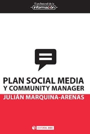 Plan social media y community manager ebook by Julián Marquina Arenas