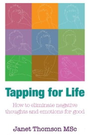 Tapping for Life ebook by Janet Thomson MSc