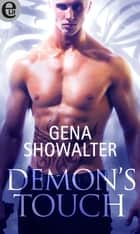 Demon's touch (eLit) ebook by Gena Showalter